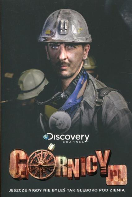 Górnicy PL - Karolina Macios | okładka