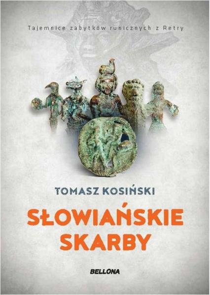 Słowiańskie skarby - Tomasz Kosiński | okładka