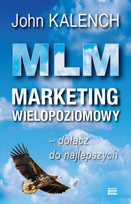 MLM Marketing wielopoziomowy - John Kalench | okładka