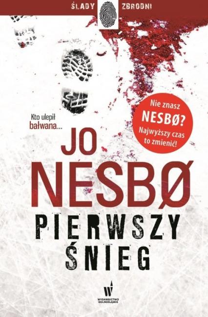 Pierwszy śnieg - Jo Nesbo | okładka