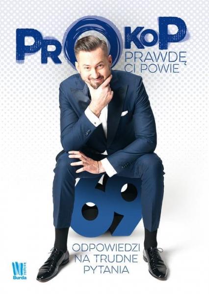 Prokop prawdę ci powie 69 odpowiedzi na trudne pytania - Marcin Prokop | okładka