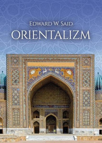 Orientalizm - Said Edward W. | okładka