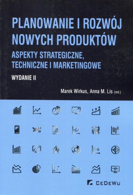 Planowanie i rozwój nowych produktów  Aspekty strategiczne i marketingowe -  | okładka