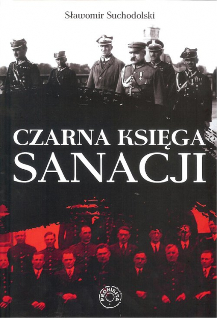 Czarna Księga Sanacji - Sławomir Suchodolski | okładka