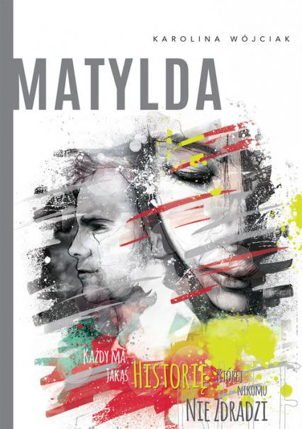 Matylda - Karolina Wójciak | okładka