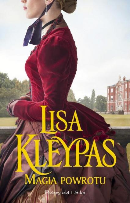 Magia powrotu - Lisa Kleypas   okładka
