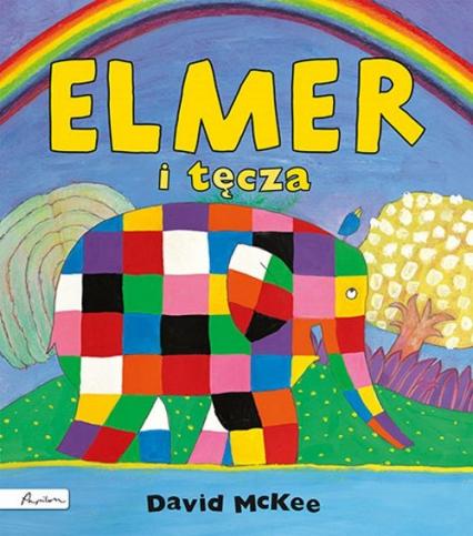Elmer i tęcza - David McKee   okładka