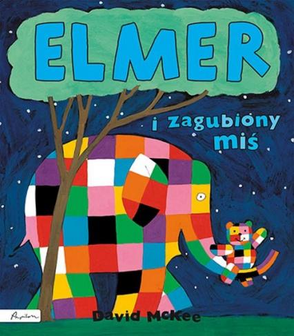 Elmer i zagubiony miś - David McKee | okładka