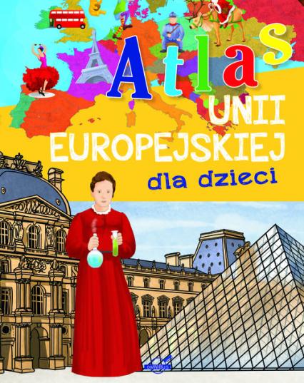Atlas Unii Europejskiej dla dzieci -  | okładka