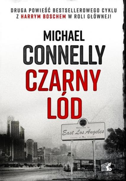 Czarny lód - Michael Connelly | okładka