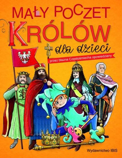 Mały poczet królów dla dzieci -  | okładka