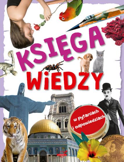 Księga wiedzy - zbiorowa Praca | okładka