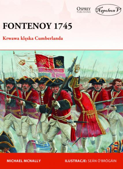 Fontenoy 1745 Krwawa klęska Cumberlanda - Michael McNally | okładka