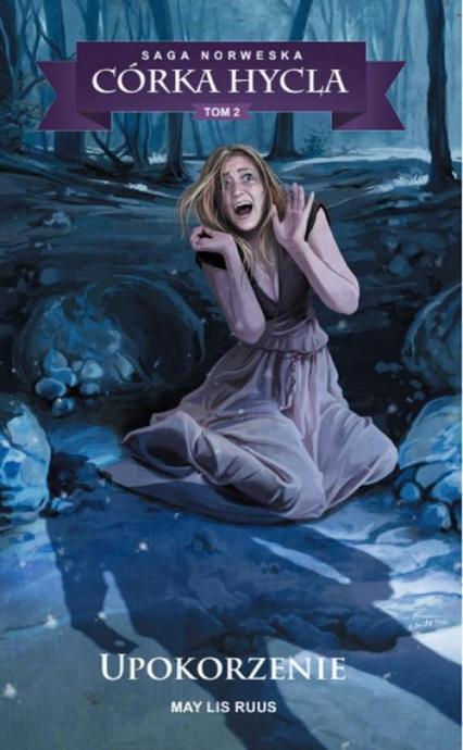 Saga Norweska Córka hycla 2 Upokorzenie - Ruus May Lis | okładka