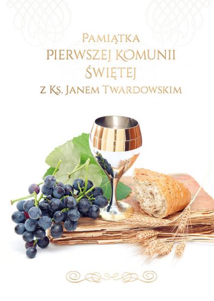 Pamiątka I Komunii Świętej z ks. Janem Twardowskim - Jan Twardowski | okładka