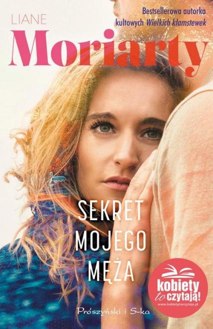 Sekret mojego męża - Liane Moriarty | okładka