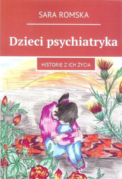 Dzieci psychiatryka - Sara Romska | okładka
