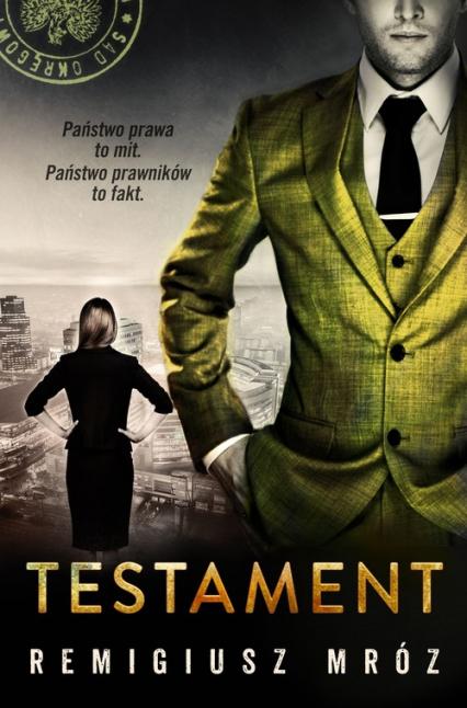 Joanna Chyłka. Tom 7. Testament  - Remigiusz Mróz | okładka