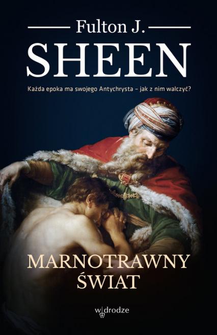 Marnotrawny Świat - J.Sheen Fulton | okładka