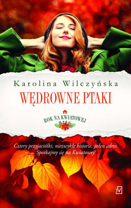 Rok na Kwiatowej Tom 1 Wędrowne ptaki - Karolina Wilczyńska | okładka