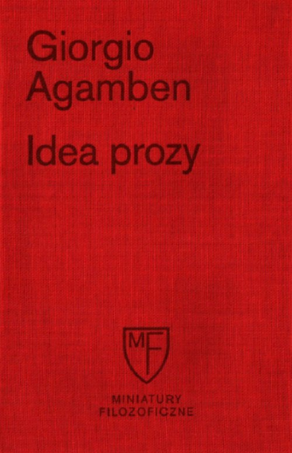 Idea prozy - Giorgio Agamben | okładka