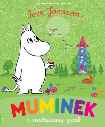 Muminek i urodzinowy guzik - Tove Jansson | okładka