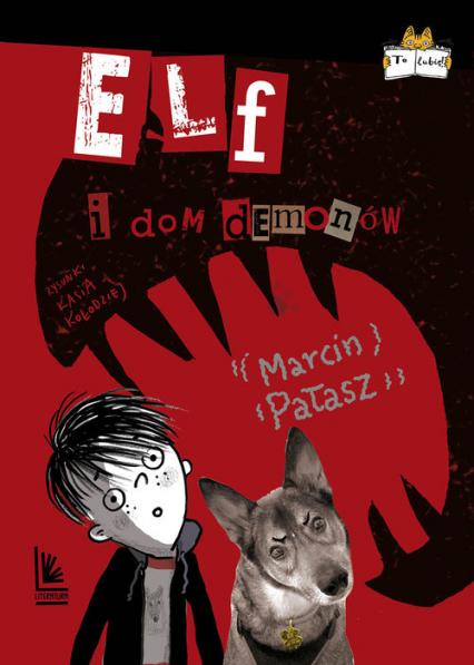 Elf i dom demonów - Marcin Pałasz | okładka