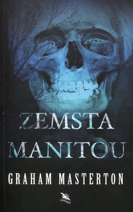 Zemsta Manitou - Graham Masterton   okładka