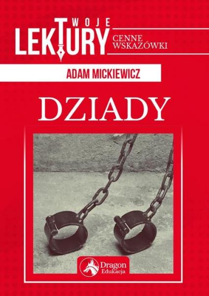 Dziady - Adam Mickiewicz   okładka