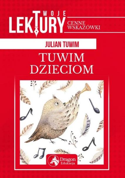 Twoje lektury Tuwim dzieciom - Julian Tuwim | okładka