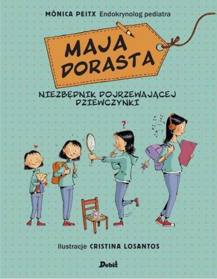 Maja dorasta - Monica Peitx | okładka