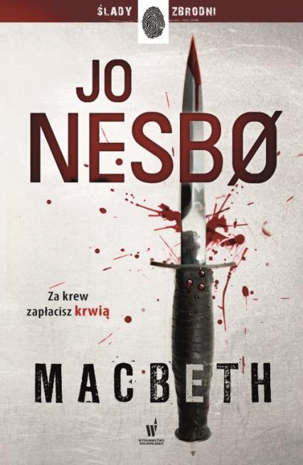 Macbeth - Jo Nesbo | okładka