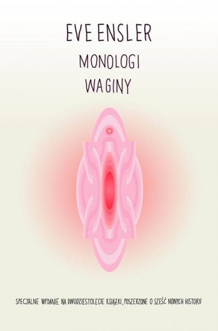Monologi waginy - Eve Ensler   okładka