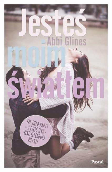 Jesteś moim światłem - Abbi Glines | okładka