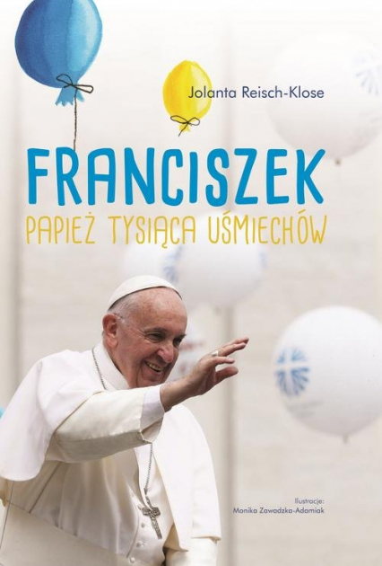 Franciszek Papież tysiąca uśmiechów -    okładka