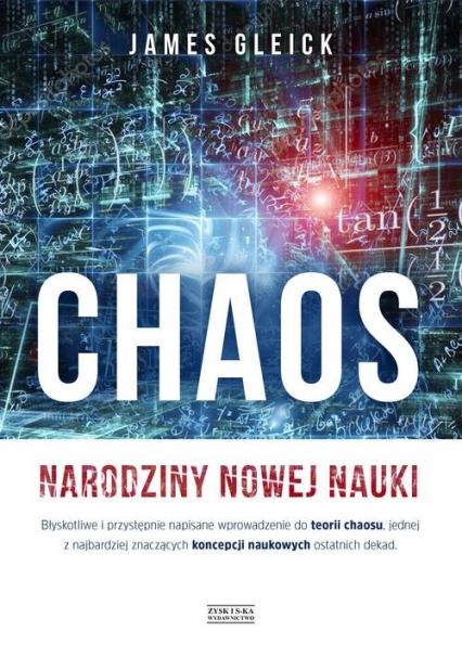 Chaos Narodziny nowej nauki - James Gleick | okładka