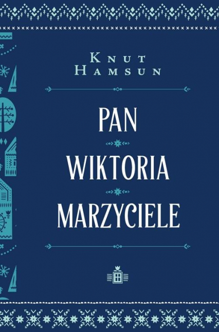 Pan Wiktoria Marzyciele - Knut Hamsun | okładka