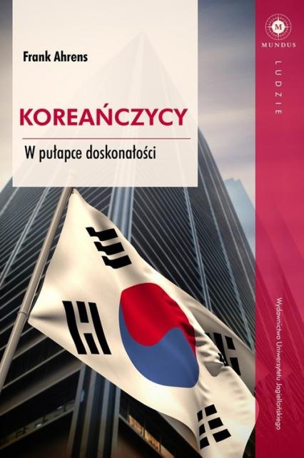 Koreańczycy W pułapce doskonałości - Frank Ahrens | okładka