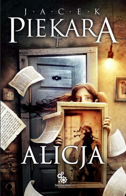 Alicja - Jacek Piekara | okładka