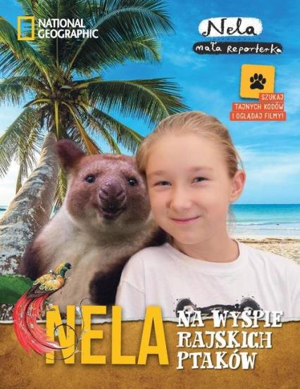Nela na wyspie rajskich ptaków - Mała Reporterka Nela | okładka