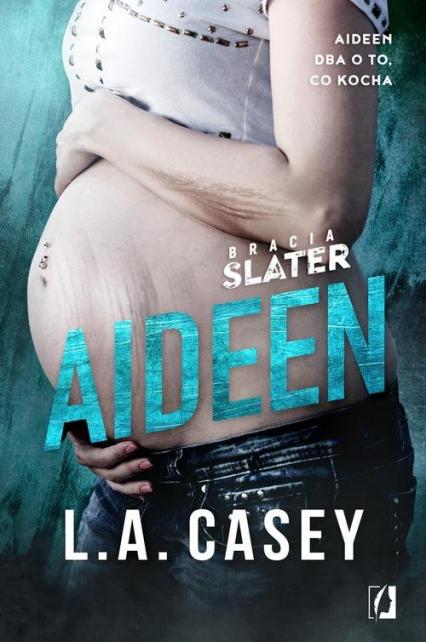 Bracia Slater 3.5. Bracia Slater Aideen - L.A. Casey   okładka