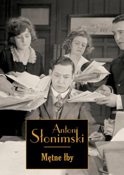 Mętne łby - Antoni Słonimski   okładka