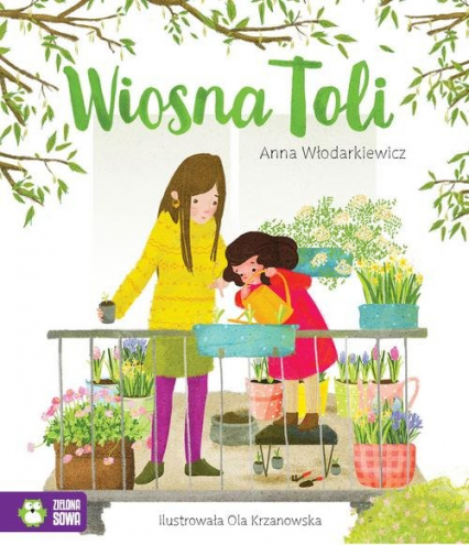 Tola Wiosna Toli - Anna Włodarkiewicz | okładka