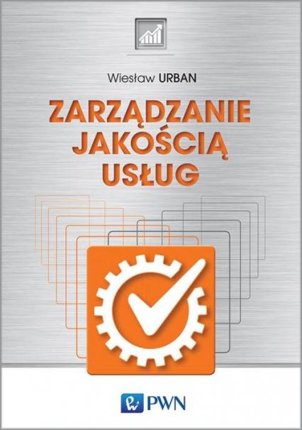 Zarządzanie jakością usług - Wiesław Urban   okładka