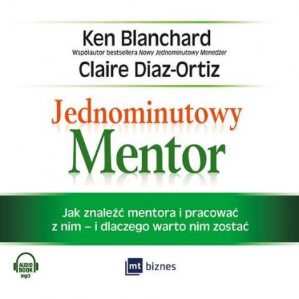 Jednominutowy Mentor - Blanchard Ken, Diaz-Ortiz Claire | okładka