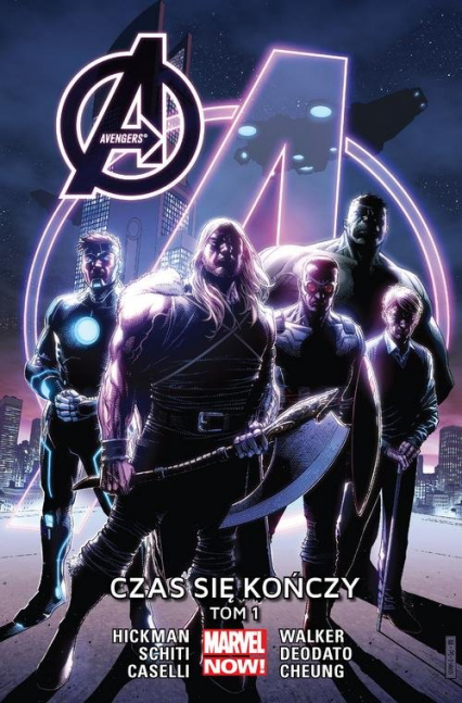 Avengers: Czas się kończy Tom 1 - Hickman Jonathan, Deodato Mike, Caselli Stefano, Cheung Jim, Schiti Valerio, Walker Kev | okładka