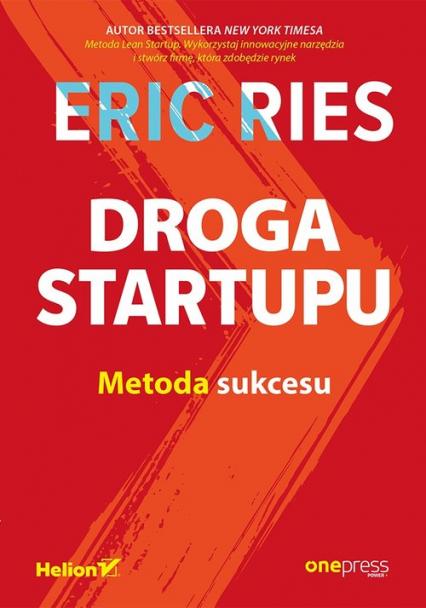 Droga Startupu Metoda sukcesu - Eric Ries   okładka