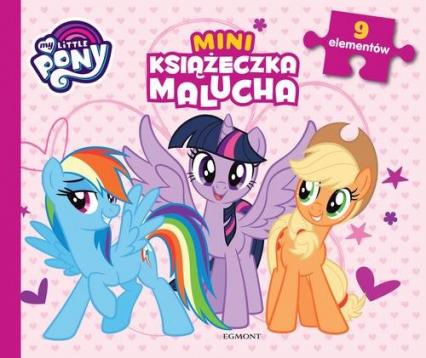 My Little Pony Miniksiążeczka malucha - zbiorowe opracowanie   okładka