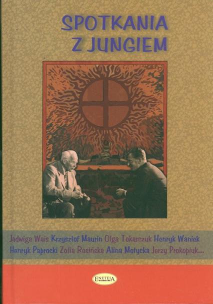 Spotkania z Jungiem - zbiorowa Praca | okładka