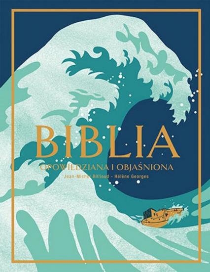 Biblia Opowiedziana i objaśniona - Jean-Michel Billioud | okładka